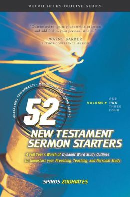 52 New Testament Sermon Starters, Vol. 2