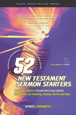 52 New Testament Sermon Starters, Vol. 4