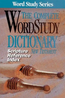 Complete Word Study Dictionary New Testament: Scripture Reference Index