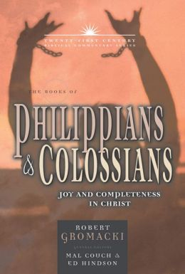 The Epistles of Philippians and Colossians: Joy and Completeness in Christ
