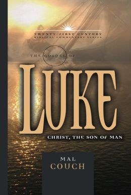 The Gospel of Luke: Christ, the Son of Man