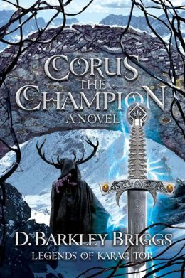 Corus the Champion (Legends of Karac Tor Series #2)