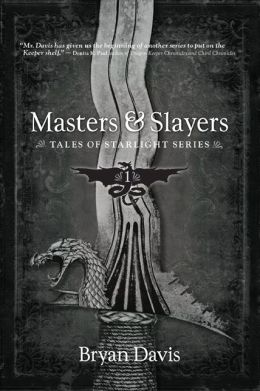 Masters & Slayers (Tales of Starlight Series)
