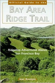 The Bay Area Ridge Trail: Ridgetop Adventures above San Francisco Bay