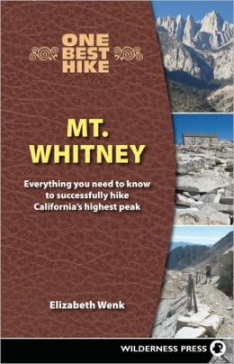 One Best Hike: Mt. Whitney