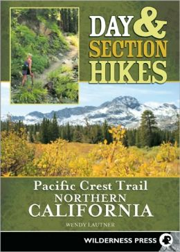 Day & Section Hikes Pacific Crest Trail Northern California