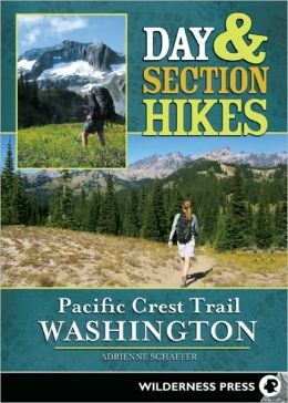Day & Section Hikes Pacific Crest Trail Washington