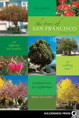 Book Cover Image. Title: The Trees of San Francisco, Author: Michael Sullivan