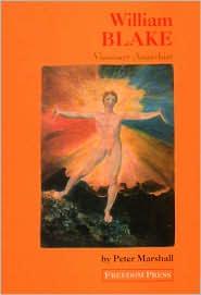 William Blake: Visionary Anarchist
