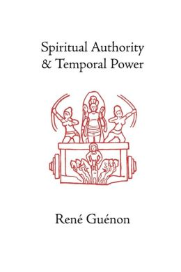 Spiritual Authority And Temporal Power