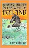 Visions & Beliefs in the West of Ireland