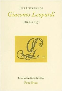 The Letters of Giacomo Leopardi, 1817-1837
