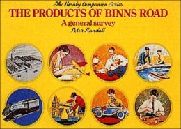 The Products of Binns Road: A General Survey