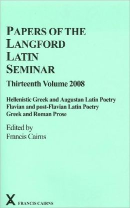 Hellenistic Greek and Augustan Latin Poetry, Flavian and Post-Flavian Latin Poetry, Greek and Roman Prose: Hellenistic Greek and Augustan Latin Poetry; Flavian and post-Flavian Latin Poetry; Greek and Roman Prose