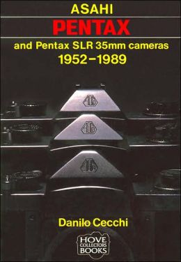 Asahi Pentax and Pentax SLR 35mm Cameras: 1952-1989