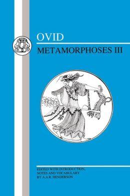 Ovid: Metamorphoses III