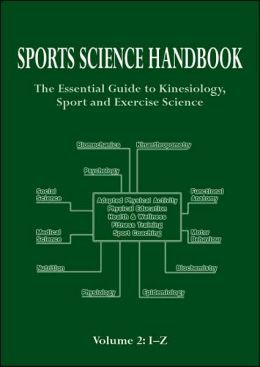 Sports Science Handbook, Volume 2: The Essential Guide to Kinesiology, Sport & Exercise Science