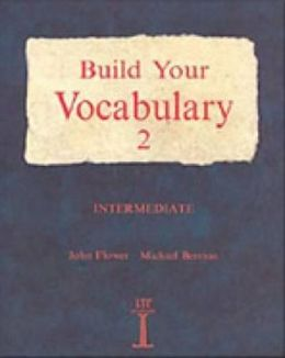 Build Your Vocabulary 2: Intermediate