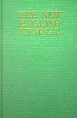 The New English Hymnal: Full Music and Words Edition
