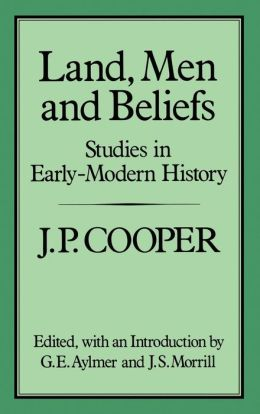 Land, Men and Beliefs: Studies in Early Modern History