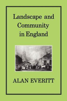 Landscape & Community In England