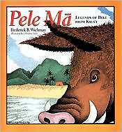 Pele Ma: Legends of Pele from Kaua'i