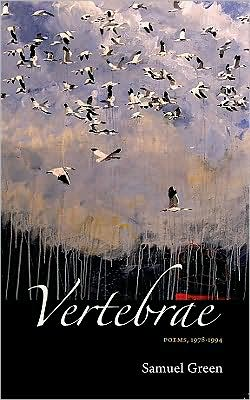 Vertebrae Poems: Poems, 1978-1994