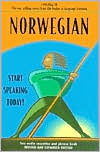 Norwegian: Start Speaking Today!