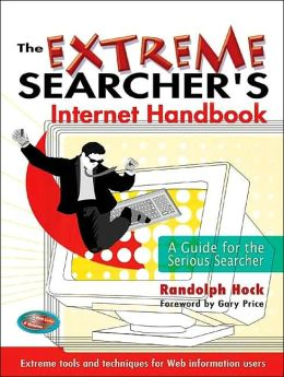 Extreme Searcher's Internet Handbook