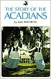 The Story of the Acadians