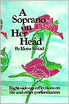 Soprano on Her Head: Right-Side-Up Reflections on Life and Other Performances