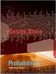 George Stone - Probabilities: A Twenty Year Survey
