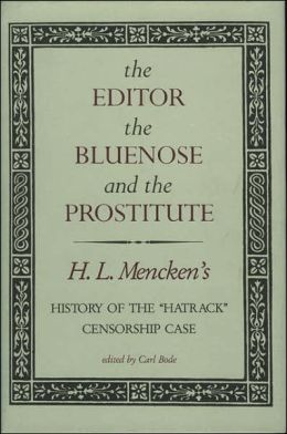 The Editor, the Bluenose, and the Prostitute: History of the Hatrack Censorship Case