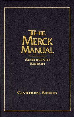 The Merck Manual of Diagnosis and Therapy, Centennial Edition