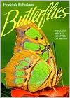 Florida's Fabulous Butterflies and Moths