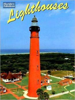 Florida's Fabulous Lighthouses