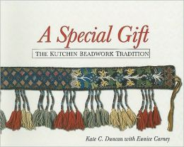 A Special Gift: The Kutchin Beadwork Tradition