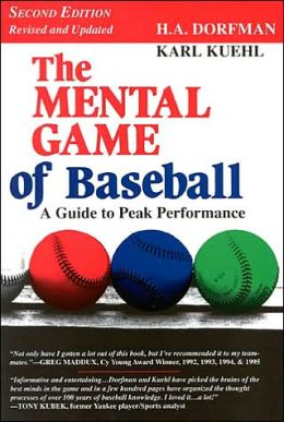 Mental Game of Baseball: A Guide to Peak Performance