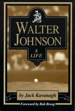 Walter Johnson: A Life