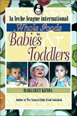 Whole Foods for Babies and Toddlers