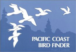 Pacific Coast Bird Finder: A Pocket Guide to Some Frequently Seen Birds