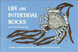 Life on Intertidal Rocks: A Guide to Marine Life of the Rocky North Atlantic Coast