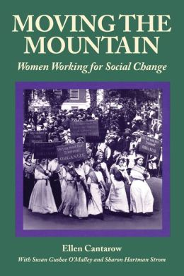 Moving the Mountain: Women Working for Social Change