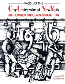 Passing the City University of New York Mathematics Skills Assessment Test
