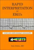 Book Cover Image. Title: Rapid Interpretation of EKG's:  Dr. Dubin's classic, simplified methodology for understanding EKG's, Author: Dale Dubin
