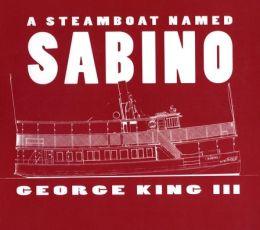 A Steamboat Named Sabino