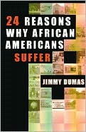 24 Reasons Why African Americans Suffer; A Critical Analysis of an African American Teenage Subculture