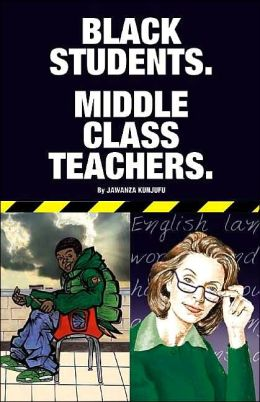 Black Students, Middle Class Teachers