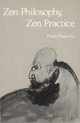 Zen Philosophy, Zen Practice