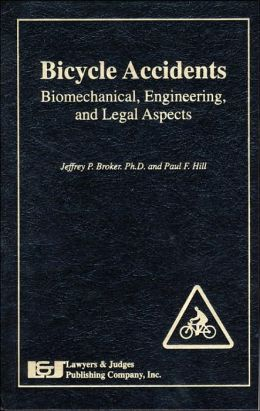 Bicycle Accidents: Biomechanical, Engineering and Legal Aspects